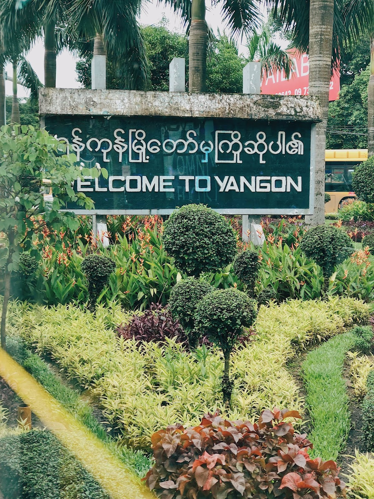 Sign of Welcome to Yangon