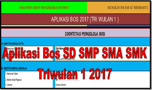 Aplikasi Bos SD SMP SMA SMK Triwulan 1 2017