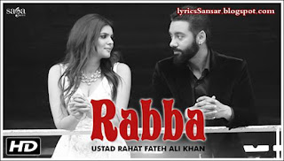 RABBA LYRICS : Tiger | Rahat Fateh Ali Khan