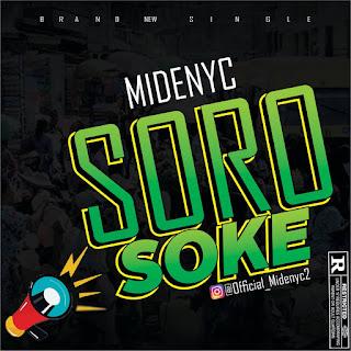 [Music] Midenyc - Soro Soke