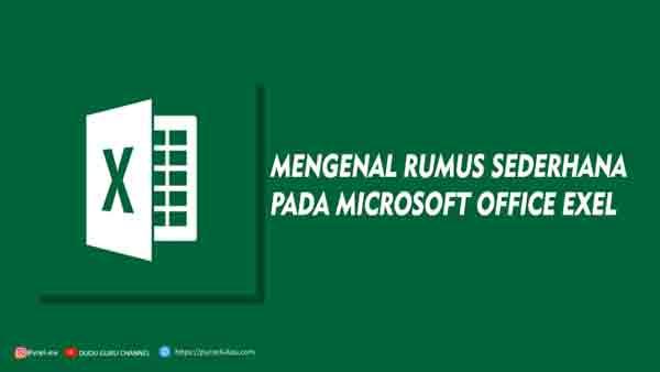 Mengenal Rumus Sederhana Pada Ms Office Excel