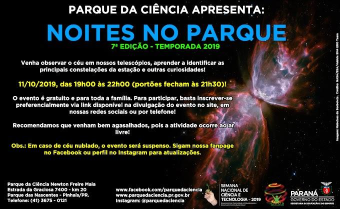 NESTA SEXTA (11/10/19) TEM NOVA EDIÇÃO DO NOITES NO PARQUE!