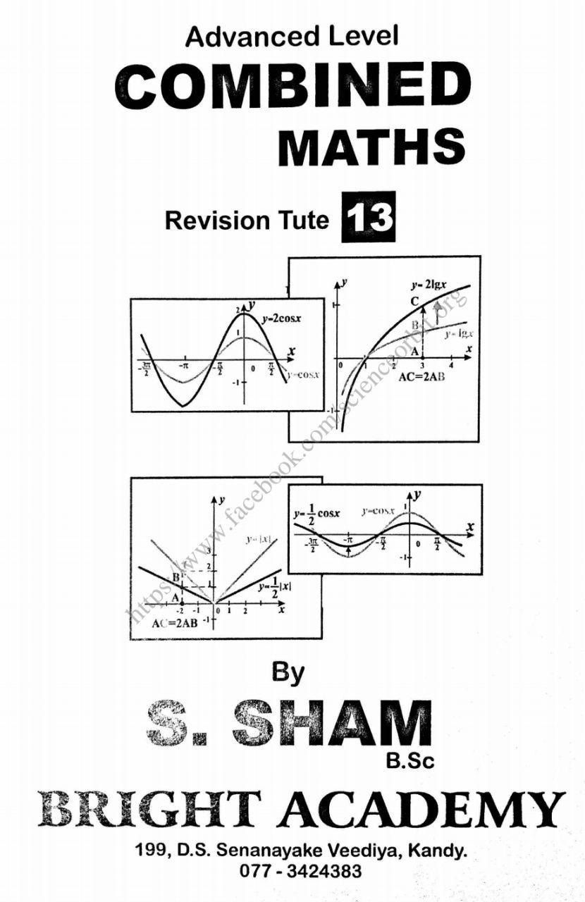 COMBINED MATHS_Revision Tute _ 13 💐 By : S.Sham sir (BSc