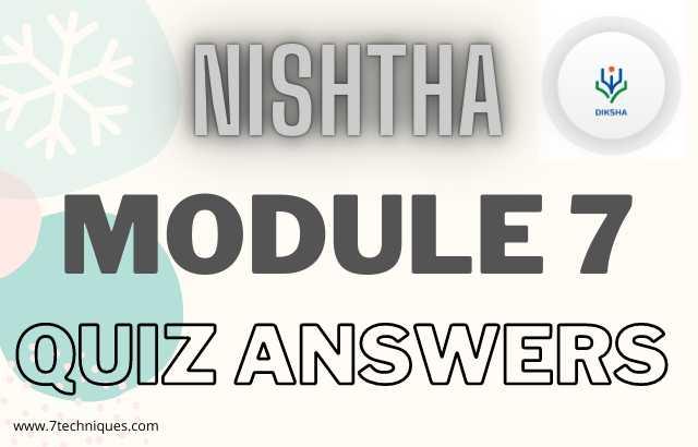 Nishtha Module 7 Quiz Answers