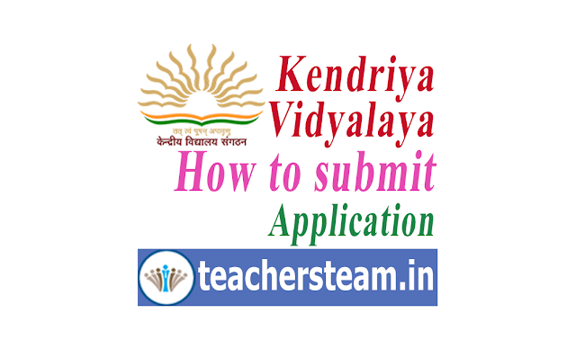 How to Submit Online Application for Kendriya Vidyalaya admissions - KVS Online Admission Application Submission