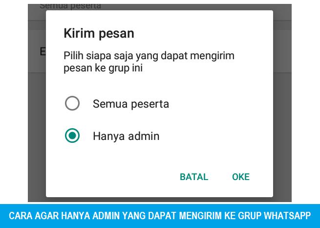 Cara Mengatur Agar Hanya Admin yang Bisa Mengirim Pesan di Grup Whatsapp (WA)