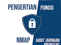 Pengertian, Fungsi dan Cara Menggunakan Nmap: Aplikasi Untuk Audit Keamanan Jaringan Kamu (Dijamin Lengkap!)