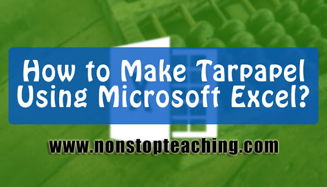 How to Make Tarpapel in Microsoft Excel?