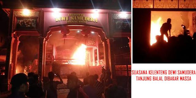 Warga: Hampir Seluruh Kelenteng di Tanjungbalai Ludes Dibakar Massa