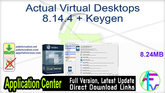 Actual Virtual Desktops 8.14.4 + Keygen