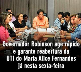 Governador age rápido e garante reabertura da UTI do Maria Alice Fernandes já nesta sexta-feira