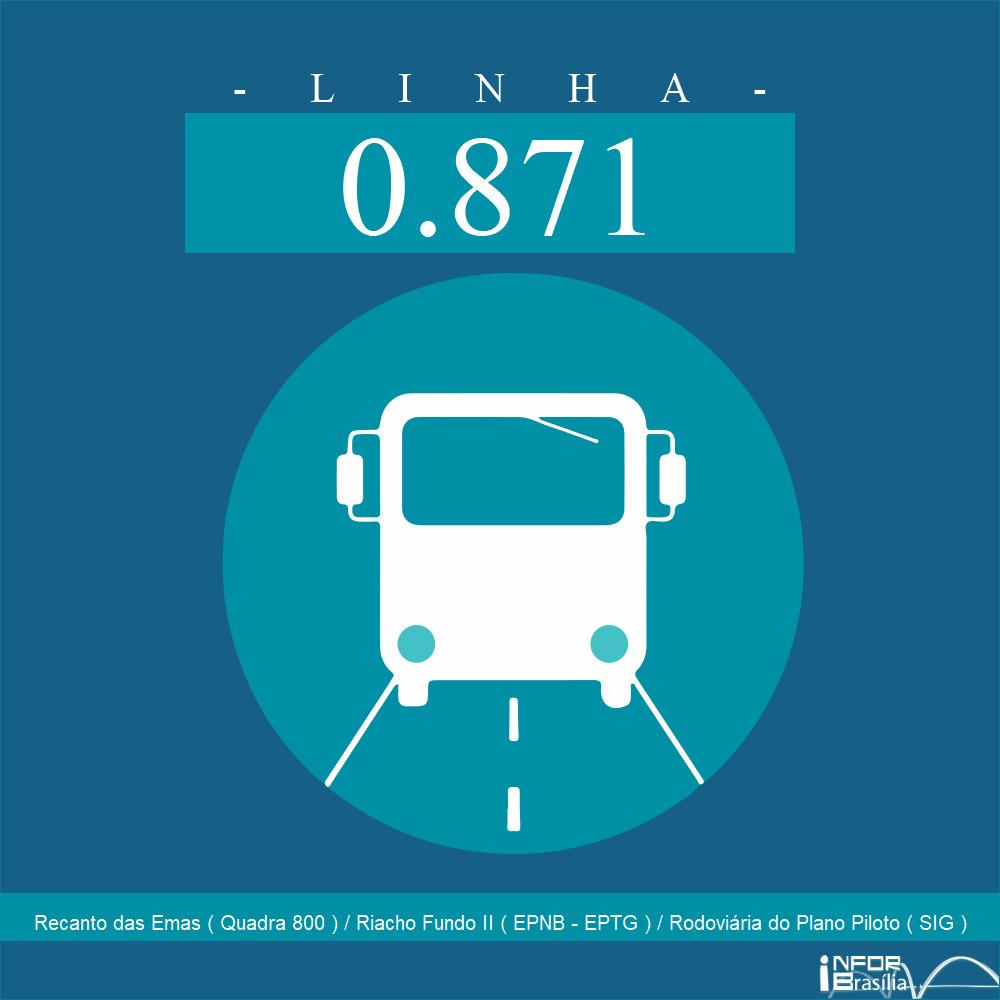 Horário de ônibus e itinerário 0.871 - Recanto das Emas ( Quadra 800 ) / Riacho Fundo II ( EPNB - EPTG ) / Rodoviária do Plano Piloto ( SIG )