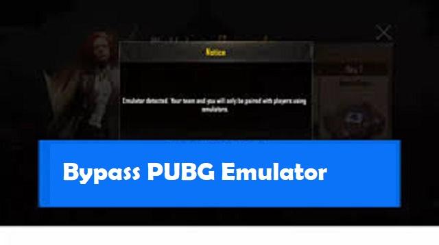 Bypass PUBG Emulator