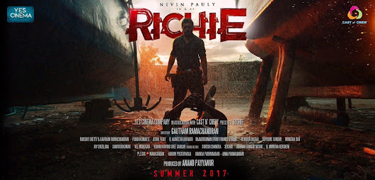 Everything you need to know about 'Richie' Starring Nivin Pauly