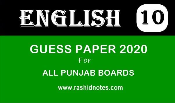 10th Class English Guess Paper 2020 - Rashid Notes