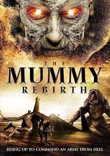 MOVIE: The Mummy Rebirth (2019)
