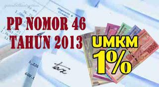 PP 46 Tahun 2013 Membayar Pajak Hanya 1%