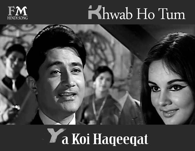 Khwab-Ho-Tum-Ya-KoiHaqeeqat-Teen-Deviiyan-(1965)