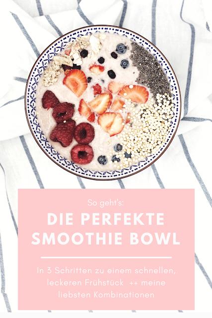 smoothie bowl rezept ideen zubereitung lifestyleblog foodblog deutsch gesunde einfache frühstück rezepte