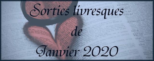 Sorties de Janvier 2020