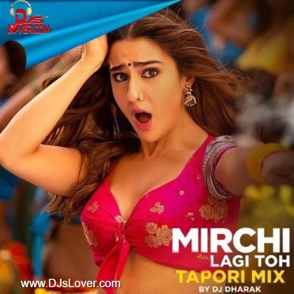 Mirchi Lagi Toh Tapori Mix DJ Dharak