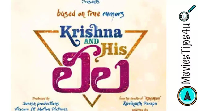 Krishna and His Leela Telugu Movie Release Date, Cast, Trailer, Wiki