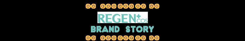 REGEN Plastic Skin Solution: Brand Story