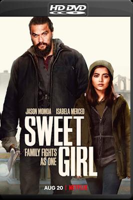 Sweet Girl [2021] [Custom – DVDR] [Latino]