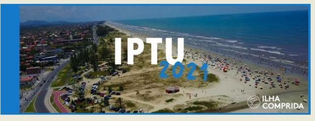Primeira parcela ou cota única do IPTU da Ilha podem ser pagas até dia 15/01