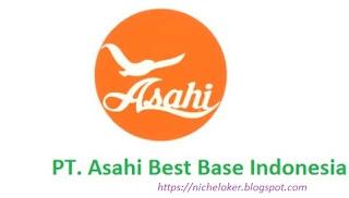 Lowongan Operator Produksi PT Asahi Best Base Indonesia SMA/SMK Fresh Graduate2020