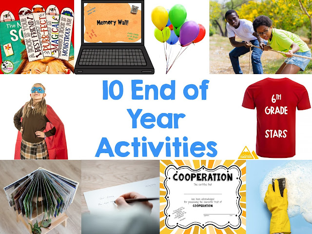 10 End of Year Activities for the Upper Elementary Classroom