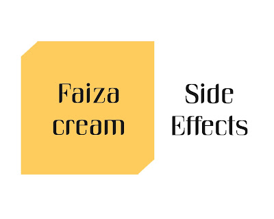faiza cream side efffects in hindi