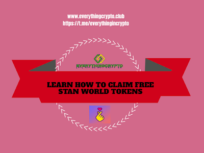 Learn How To Claim Free Stan World Tokens