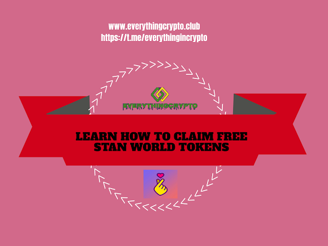 Upcoming Airdrops - Learn How To Claim Free Stan World Tokens?