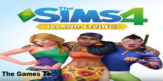 The Sims 4 Island Living PC Game Download