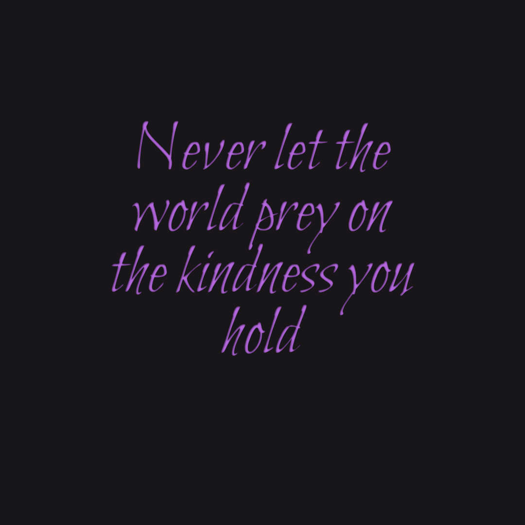 Quotes Kindness Many Motivational Quotesdaily Thought The Kindness You Hold