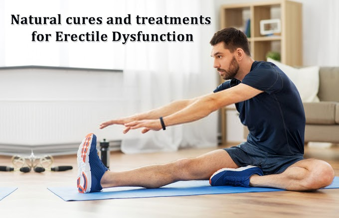 Natural Cures and Treatments for Erectile Dysfunction