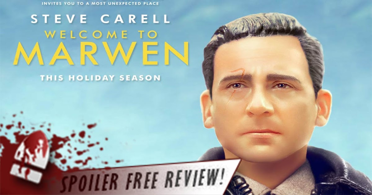 Cinematic Releases: Purified Escapism: Welcome To Marwen (2018) Reviewed