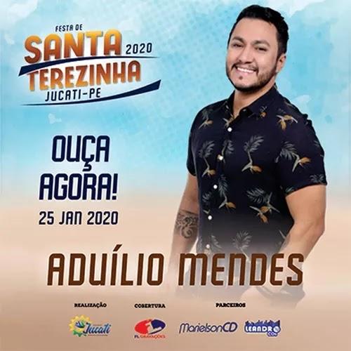 Aduílio Mendes - Festa de Santa Terezinha - Jucati - PE - Janeiro - 2020