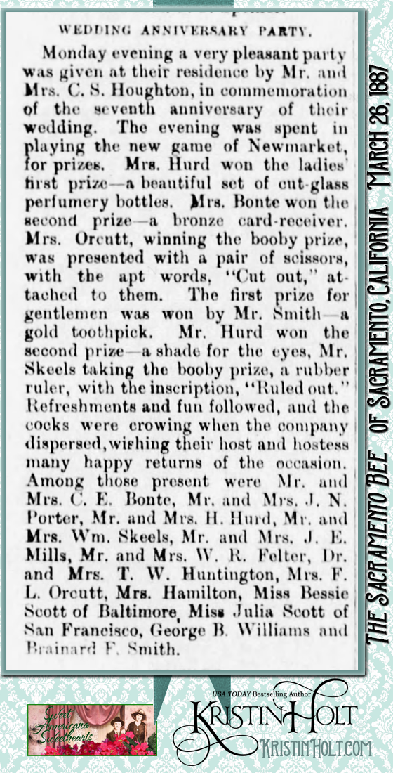"Kristin Holt | Victorian-American Wedding Anniversary Parties: Wedding Anniversary Party plays ""the new game Newcastle"" for prizes. Announced in The Sacramento Bee of Sacramento, California on March 26, 1887."