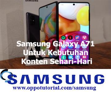 Samsung Galaxy A71 Untuk Kebutuhan Konten Sehari-Hari