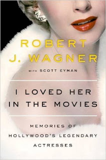 I Loved Her In The Movies: Memories Of Hollywood's Legendary Actresses PDF