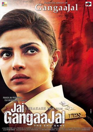 Poster of Jai Gangaajal Full Movie Download Hd 300Mb