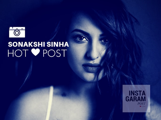 Sonakshi Sinha Hot Post