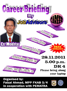 Coming Soon : Career Briefing Organised by Faizal, MPP FKAB