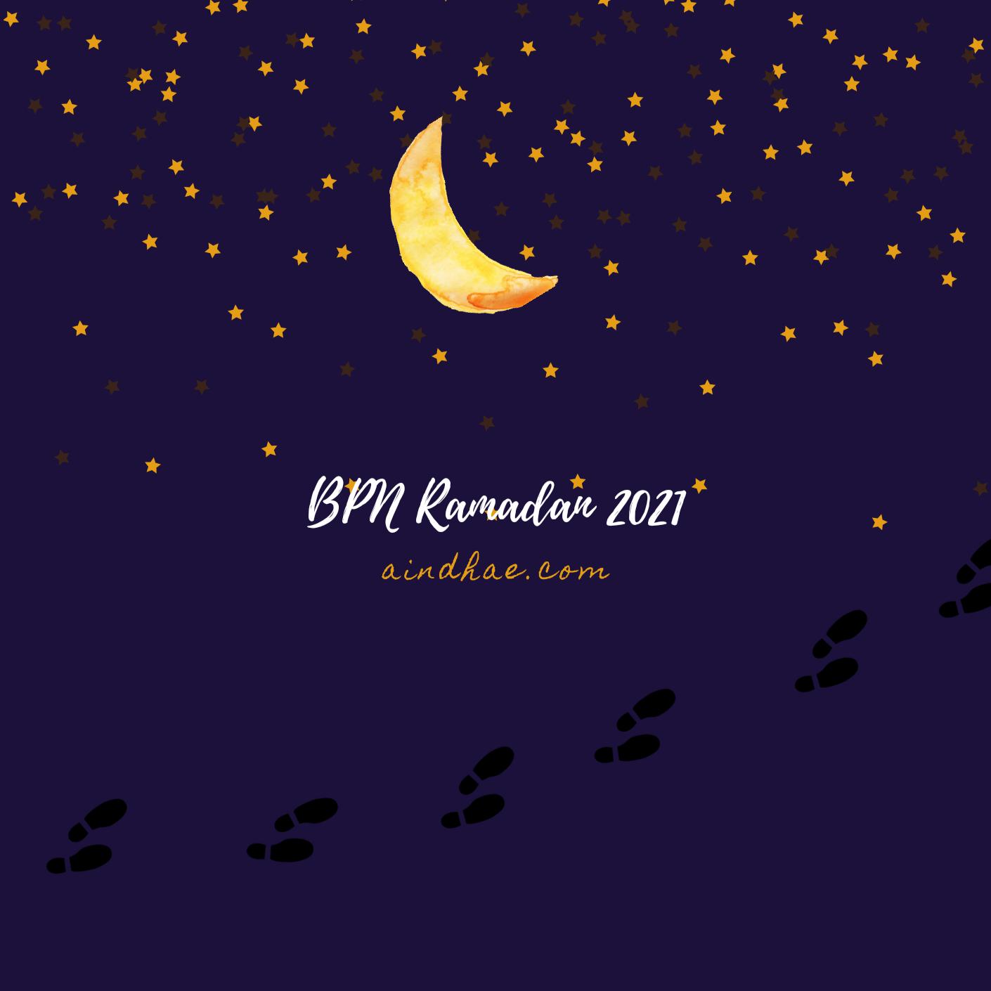 BPN Ramadan 2021 by aindhae
