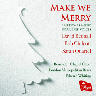 Make we Merry - Benenden School Choir - Regent Records