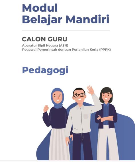 Modul Belajar Mandiri PPPK Pedagogi 2021