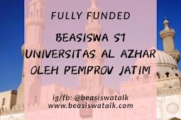 Fully Funded Beasiswa S1 Al Azhar Mesir Oleh Pemprov Jatim 2020