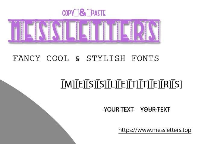 messletters, fancy fonts, fancy texts, insta fonts generator